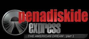PENADISKIDE EXPRESS aux US – The American Dream – Part 1